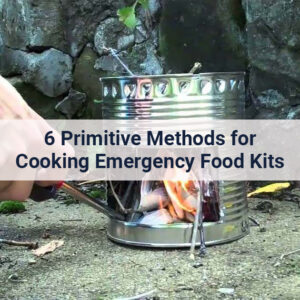 Cooking emergency food kits with a DIY hobo stove.