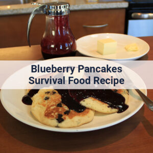 Homemade Blueberry Pancakes from a survival food recipe
