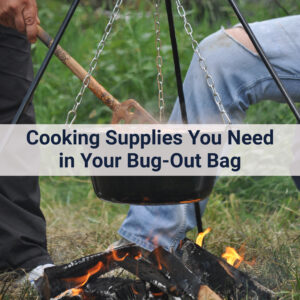 Cooking pot, tactical spork, matches and other cooking supplies you need in your bug-out bag to cook emergency food in the wild